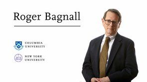 <p><strong>Roger Bagnall</strong><br />Columbia University<br />New York University</p>
